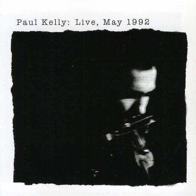 Paul Kelly LIVE MAY 1992 CD