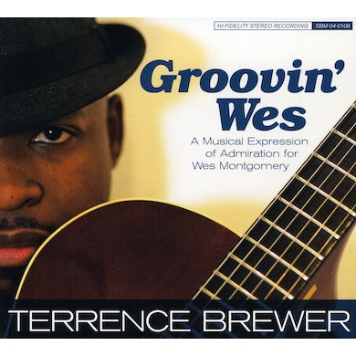 Terrence Brewer GROOVIN WES CD