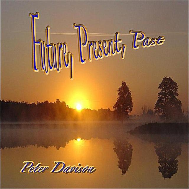 Peter Davison FUTURE PRESENT PAST CD