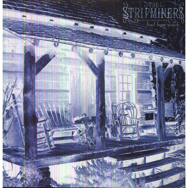 Stripminers FRAIL HOPE RANCH Vinyl Record