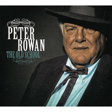 Peter Rowan OLD SCHOOL CD