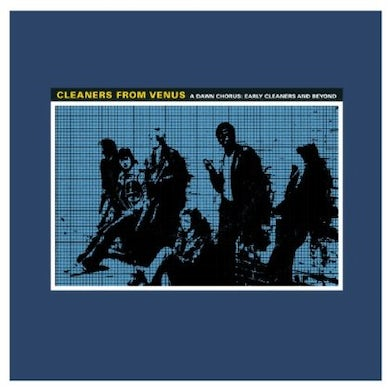 The Cleaners From Venus DAWN CHORUS Vinyl Record