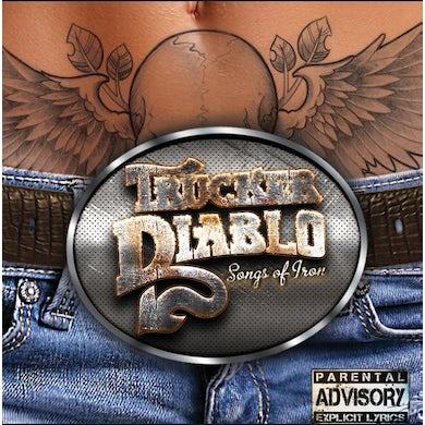 Trucker Diablo SONGS OF IRON Vinyl Record