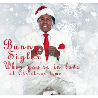 Bunny Sigler WHEN YOU'RE IN LOVE AT CHRISTMASTIME CD