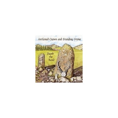Damh the Bard ANTLERED CROWN & STANDING STONE CD