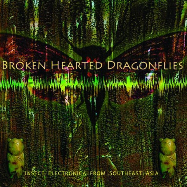 Tucker Martine BROKENHEARTED DRAGONFLIES: INSECT ELECTRONICA FROM Vinyl Record