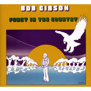 Bob Gibson FUNKY IN THE COUNTRY CD