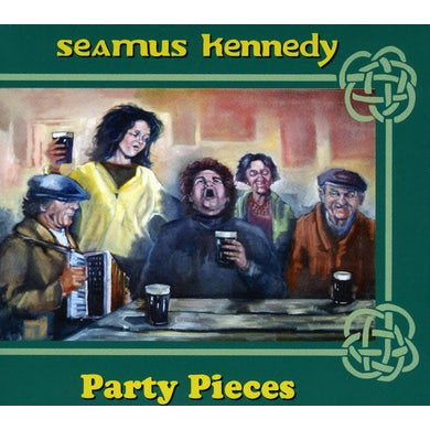 Seamus Kennedy PARTY PIECES CD