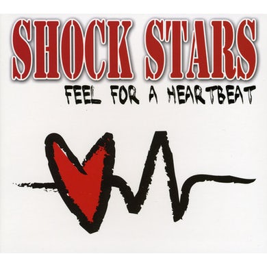 Shock Stars FEEL FOR A HEARTBEAT CD