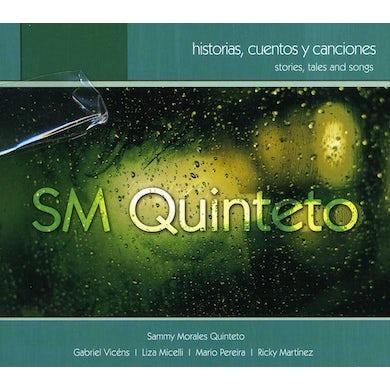 Sammy Morales HISTORIAS CUENTOS Y CANCIONES CD