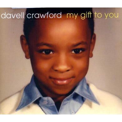 Davell Crawford MY GIFT TO YOU CD