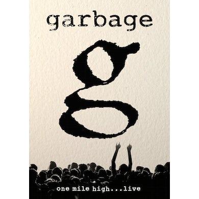 Garbage ONE MILE HIGH DVD