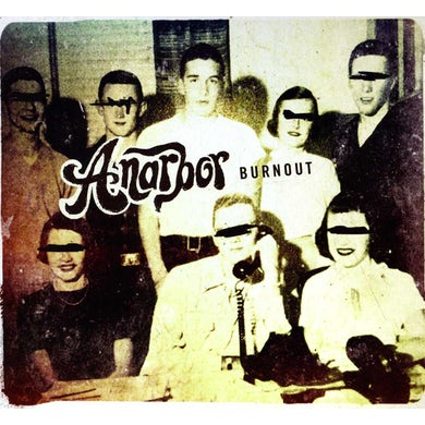 Anarbor BURNOUT CD