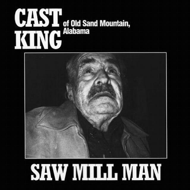 Cast King SAW MILL MAN Vinyl Record