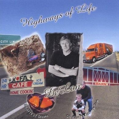 DeLon HIGHWAYS OF LIFE CD