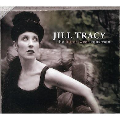 Jill Tracy BITTERSWEET CONSTRAIN CD