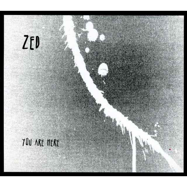 Zed YOU ARE HERE CD