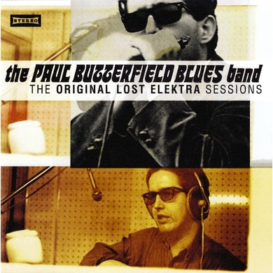 Butterfield Blues Band ORIGINAL LOST ELEKTRA SESSIONS CD