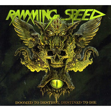 Ramming Speed DOOMED TO DESTROY DESTINED TO DIE CD