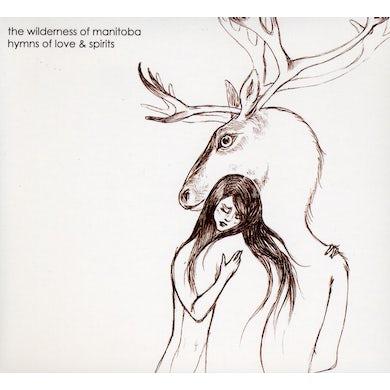 Wilderness Of Manitoba HYMNS OF LOVE & SPIRIT CD