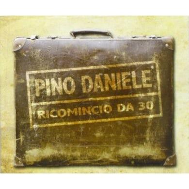 Pino Daniele RICOMINCIO DA 30 CD