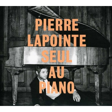Pierre Lapointe SEUL AU PIANO CD