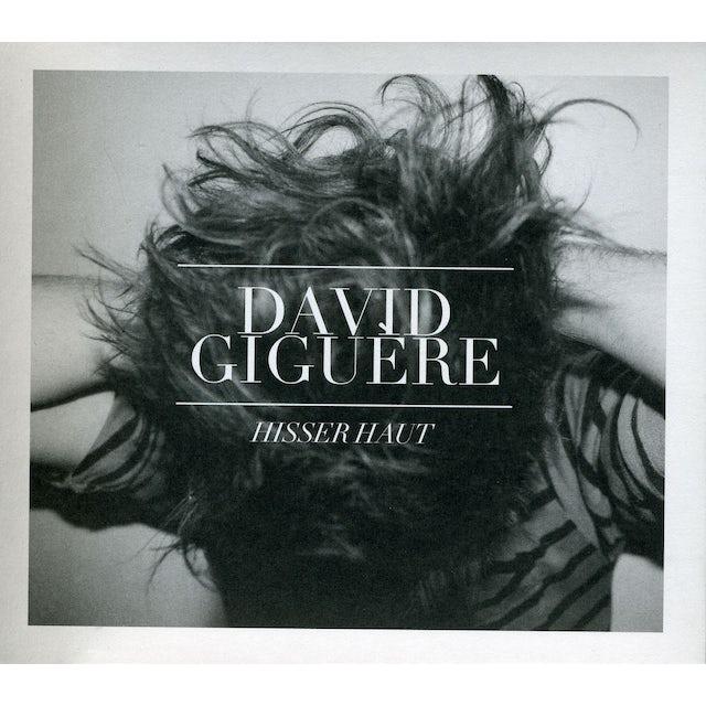 David Giguere HISSER HAUT CD