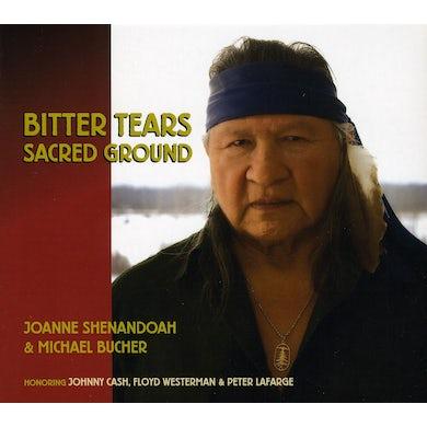 Joanne Shenandoah BITTER TEARS: SACRED GROUND CD