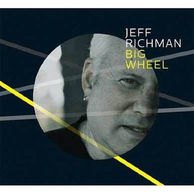 Jeff Richman BIG WHEEL CD