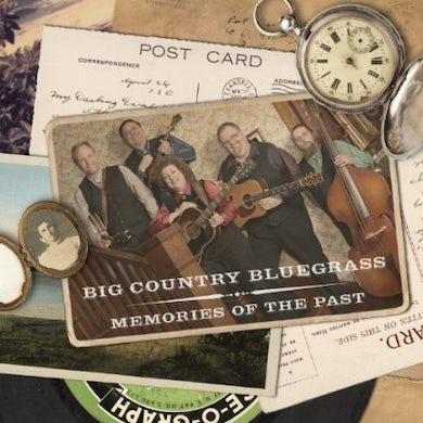 Big Country Bluegrass MEMORIES OF THE PAST CD