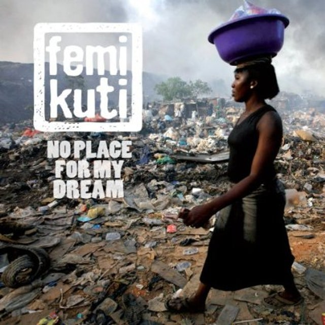 Femi Kuti NO PLACE FOR MY DREAM CD