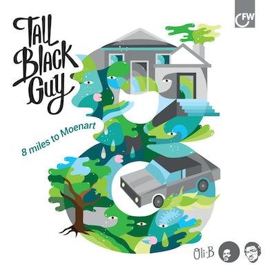 Tall Black Guy 8 MILES TO MOENART CD