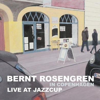 Bernt Rosengren LIVE AT JAZZCUP CD