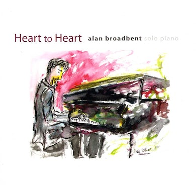 Alan Broadbent HEART TO HEART: SOLO PIANO CD