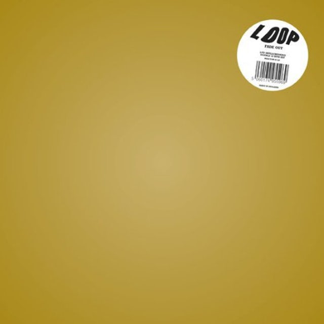 Loop FADE OUT Vinyl Record