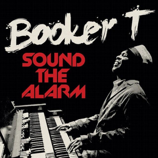 Booker T SOUND THE ALARM Vinyl Record