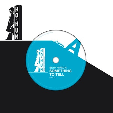 Beth Hirsch SOMETHING TO TELL / SO MANY THINGS Vinyl Record