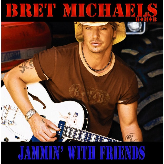 Bret Michaels JAMMIN WITH FRIENDS CD