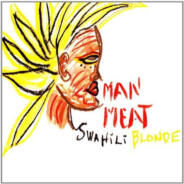 Swahili Blonde MAN MEAT Vinyl Record
