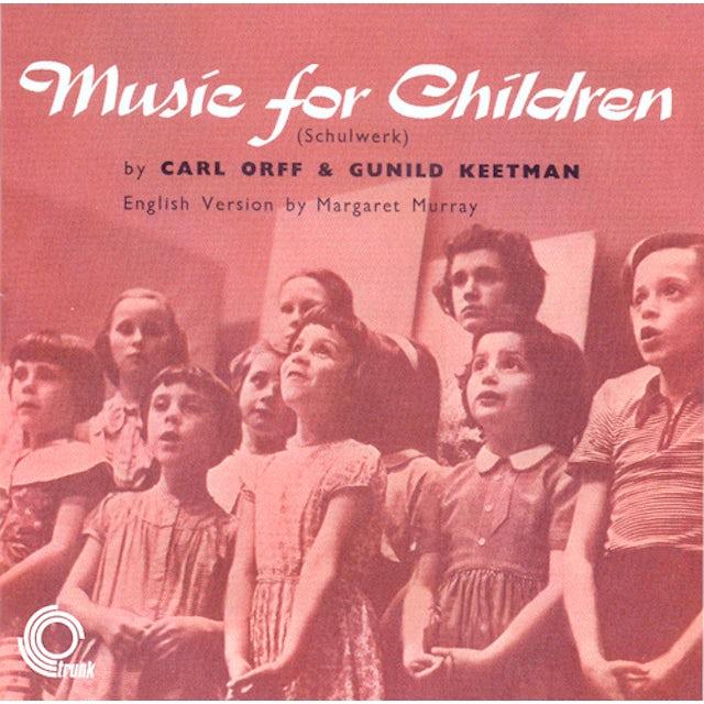 Carl Orff / Gunild Keetman MUSIC FOR CHILDREN CD