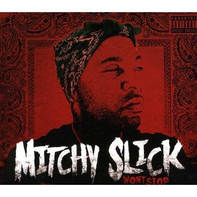 Mitchy Slick WON'T STOP CD