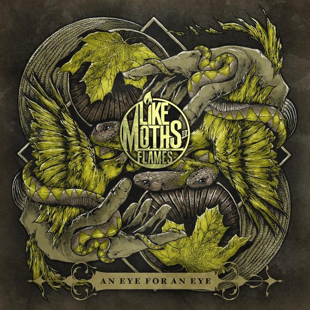 Like Moths to Flames AN EYE FOR AN EYE CD