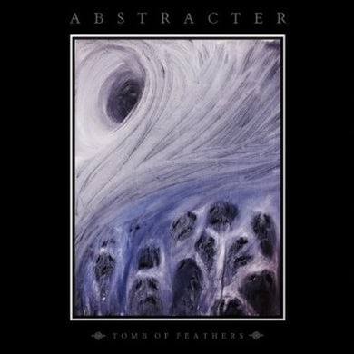 Abstracter TOMB OF FEATHERS CD