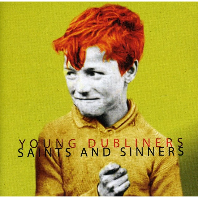 Young Dubliners SAINTS & SINNERS CD