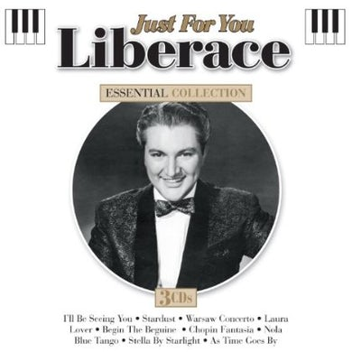 Liberace JUST FOR YOU: ESSENTIAL COLLECTION CD