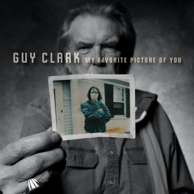 Guy Clark MY FAVORITE PICTURE OF YOU Vinyl Record