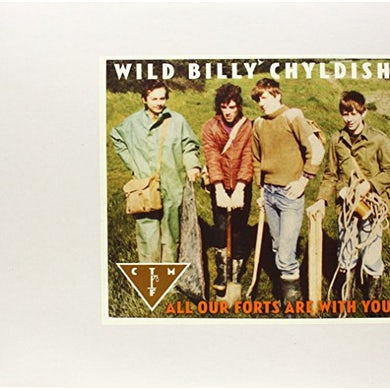 Childish Wild Billy & Ctmf ALL OUR FORTS ARE WITH YOU Vinyl Record