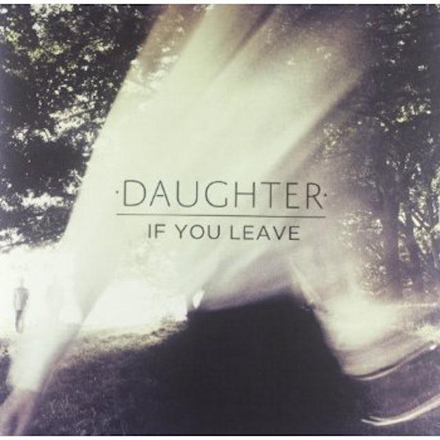 Daughter IF YOU LEAVE (BONUS CD) Vinyl Record