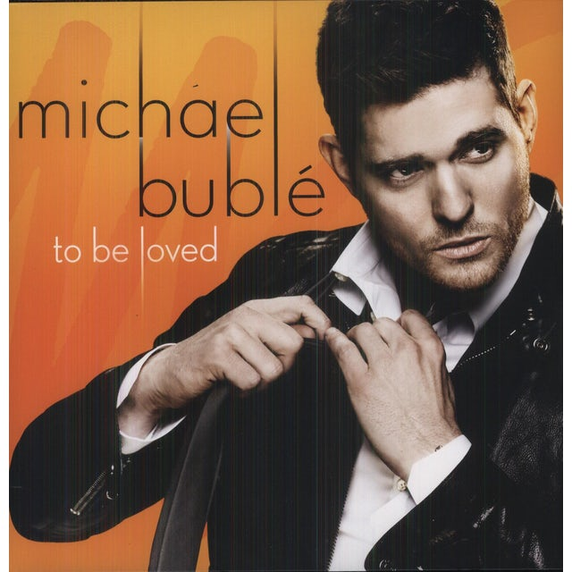 Michael Buble TO BE LOVED Vinyl Record
