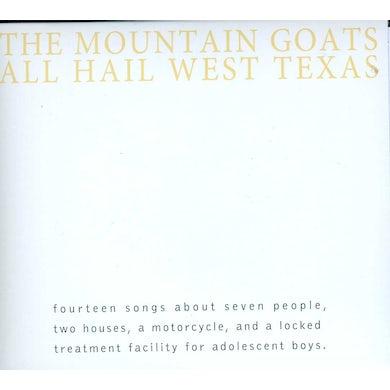 The Mountain Goats ALL HAIL WEST TEXAS CD